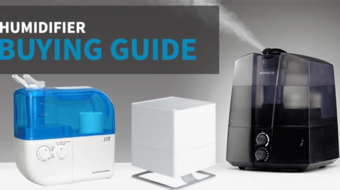 Guidelines to Choose the Best Humidifier for Your Home